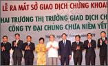 Ra mắt Sở Giao dịch Chứng khoán Hà Nội và khai trương UPCoM